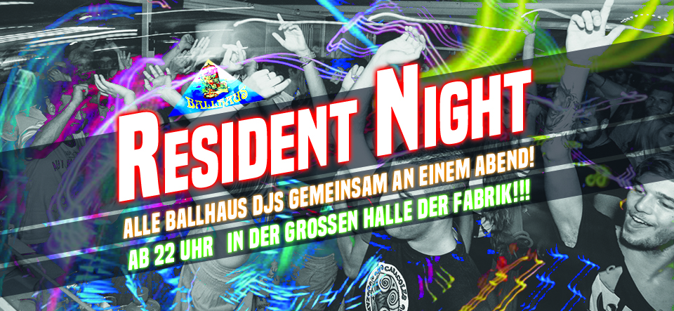 Ballhaus Resident Night // Party