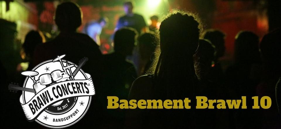 Basement Brawl X • Brawl Concerts