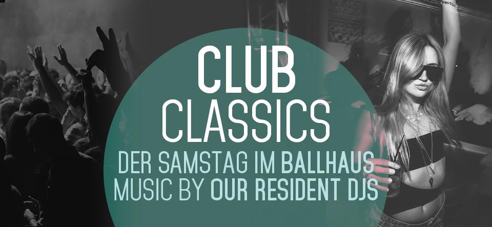 Club Classics // Ballhaus Party