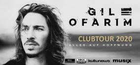 KONZERT • GIL OFARIM • Alles auf Hoffnung Clubtour 2020