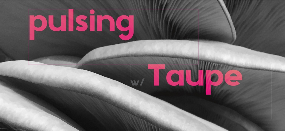 TECHNO • PULSING • Taupe • 18+