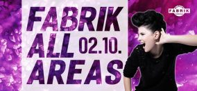 Fabrik All Areas // 4-Areas-Party