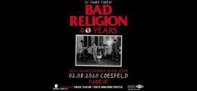 KONZERT • BAD RELIGION • 40+1 Years • AUSVERKAUFT