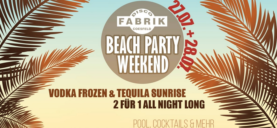 Beach Party Weekend Pt. II • Freitag