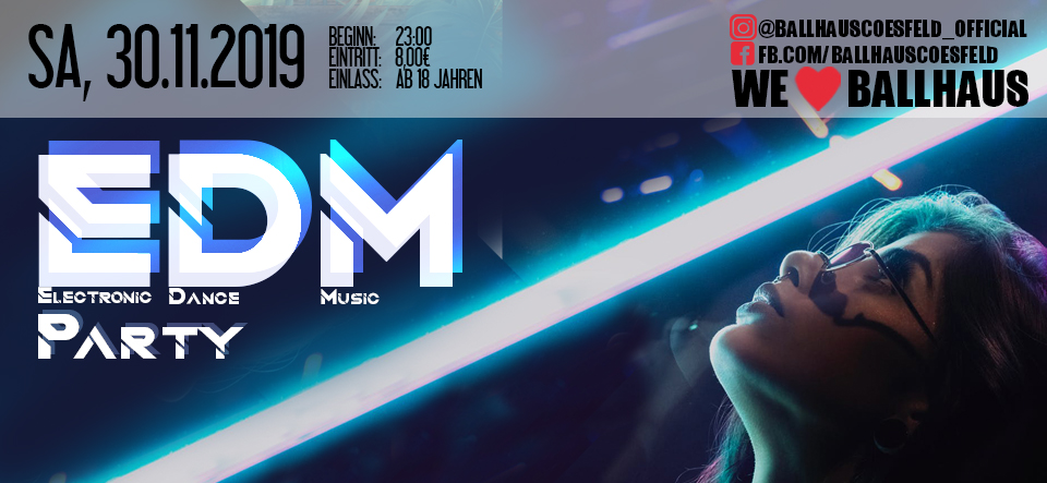 EDM • Electronic Dance Music • 18+