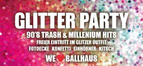 Glitter Party #2: 90s Trash & 00er Hits
