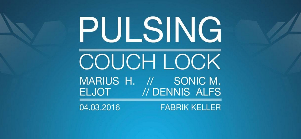 Pulsing: Couch Lock // Techno