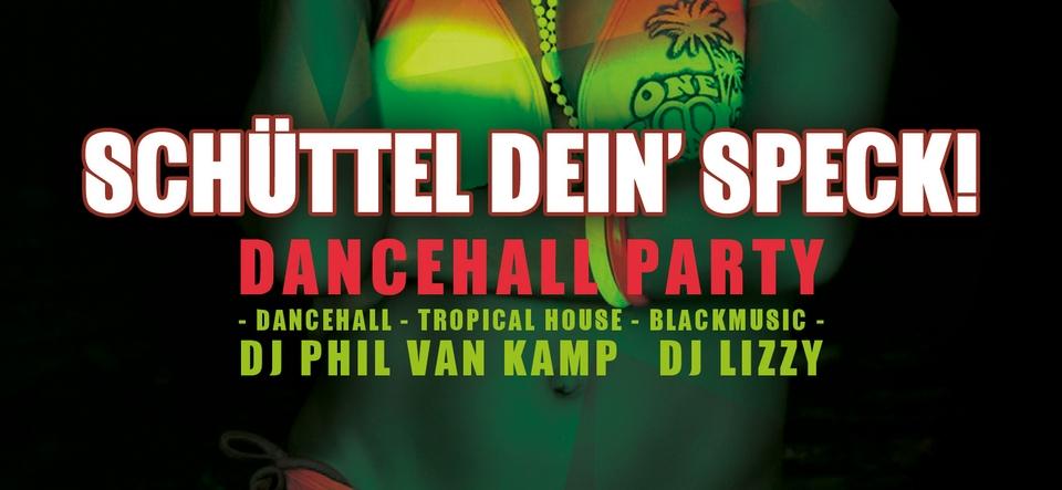 Schüttel dein Speck: Dancehall Party