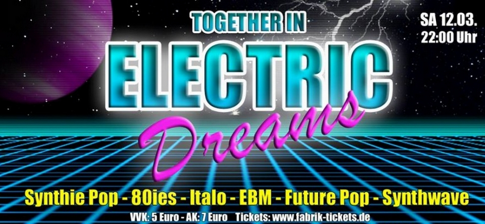 Together in Electric Dreams // Party