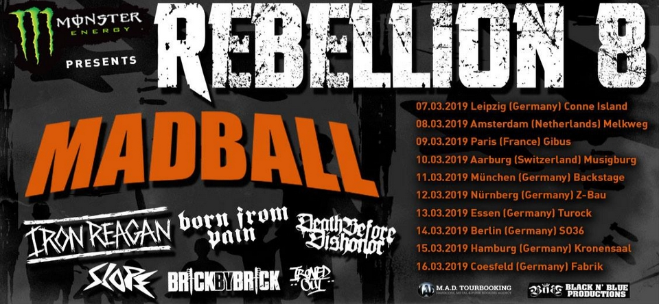 REBELLION 8 • MADBALL u.a.