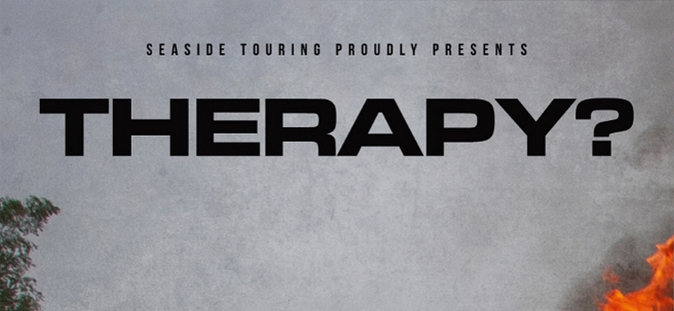 THERAPY? • Cleave Tour