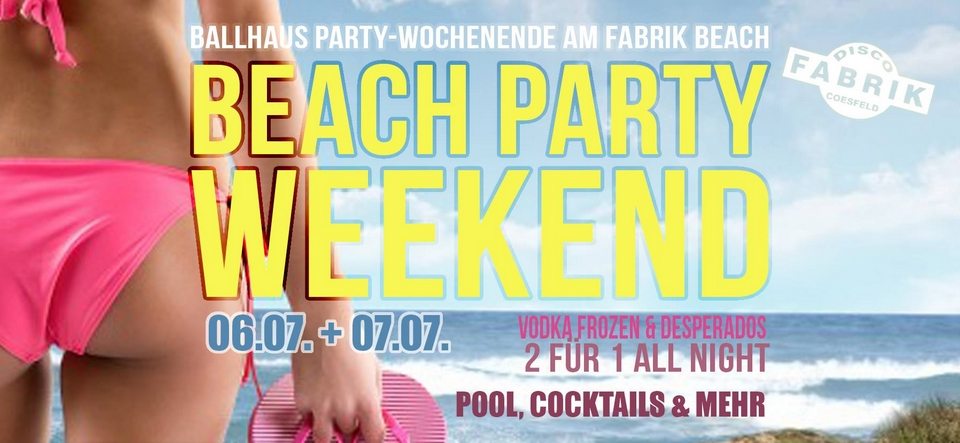 Beach Party Weekend • Freitag